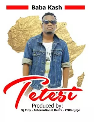 Download Audio | Baba Kash - Tetesi (Singeli)