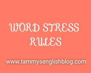 WORD STRESS: 10 easy ways to identify the stressed syllable of a word