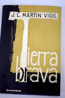 """""""Tierra brava"""" de José Luis Martín Vigil"""