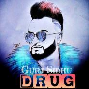 Drug    Gurj Sidhu  new song