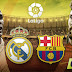 Ver ONLINE Real Madrid Vs Barcelona LaLiga EN VIVO