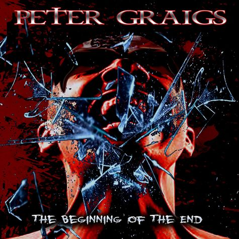 PETER GRAIGS - The Beginning Of The End (2017) full