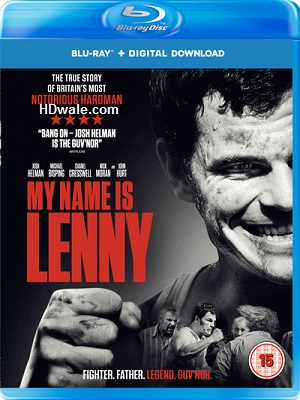 My Name Is Lenny (2017) Movie English 1080p & 720p BluRay
