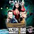 Víctor Manuelle Ft. Bad Bunny — Mala y Peligrosa (AAc Plus M4A)