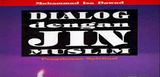 Dialog Dengan Jin Muslim Oleh Muhammad Isa Daud