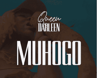 New VIDEO | Queen Darleen - Muhogo Mp4 (Lyric Video)
