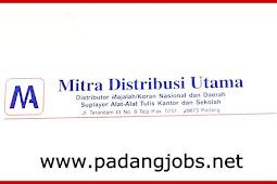 Lowongan Kerja Padang: CV. Mitra Distribusi Utama Maret 2018