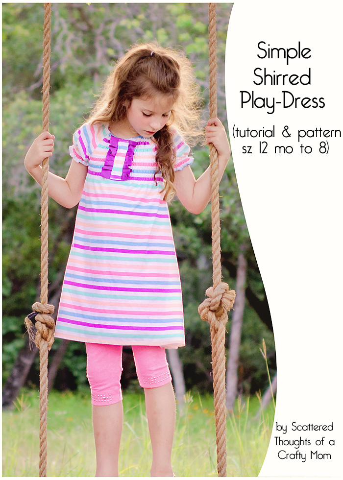 Easy to sew, free play-dress pattern and tutorial. (size 12 month to 8)