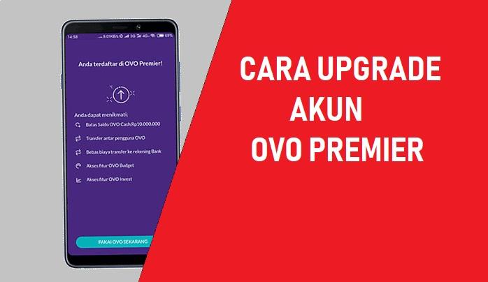 Cara Buat atau Upgrade Akun OVO Premier | Petunjuk Onlene