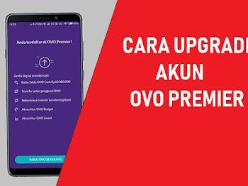 Cara Buat atau Upgrade Akun OVO Premier