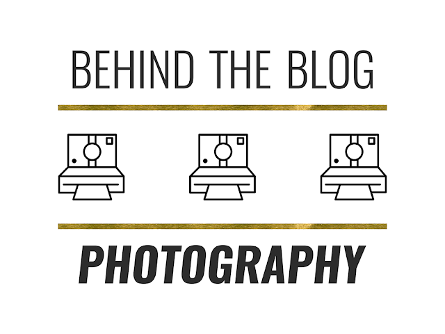 Behind The Blog: Photography