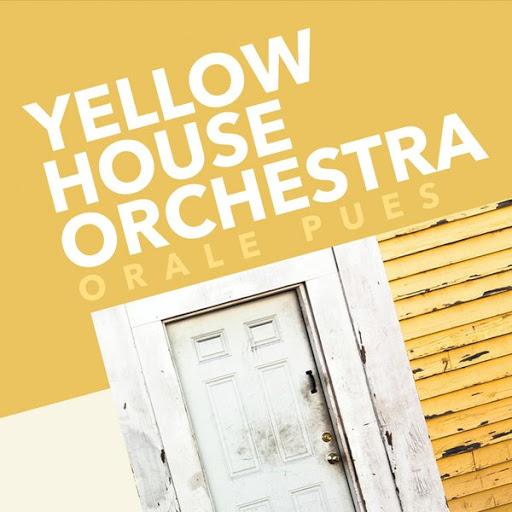 Expresi n latina 2016 yellow house orchestra orale pues for Orchestra house