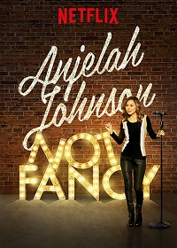 Watch Anjelah Johnson: Not Fancy Online Free in HD