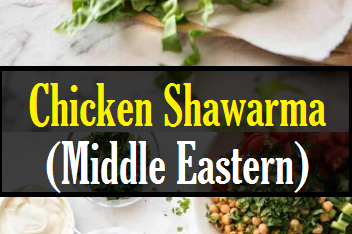 Chicken Shawarma (Middle Eastern)