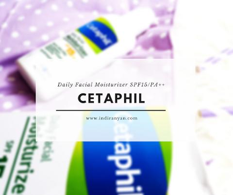 [REVIEW] Cetaphil - Daily Facial Moisturizer SPF15/PA++*