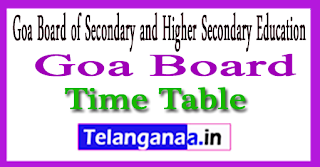 Goa Board SSC Time Table 2018