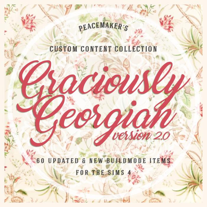 Simsational Designs: Graciously Georgian Version 2 0