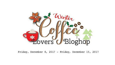 http://coffeelovingcardmakers.com/2017/12/2017-winter-coffee-lovers-blog-hop-2/