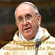 Join Me For First Fridays with Francis!