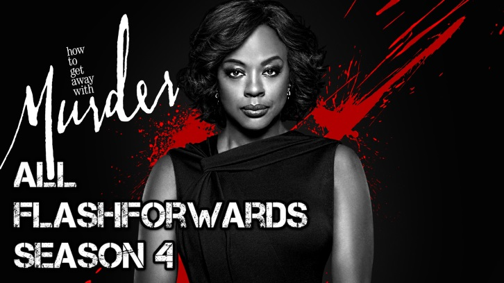 How To Get Away With Murder - Relive The Season 4 Flash Forwards + VIDEO