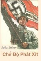 Chế độ phát xít - Jeliu Jeliev