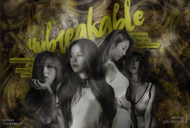 CF | Unbreakable (Liza Raquel)