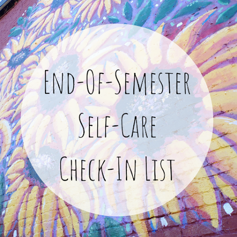 End-Of-Semester Self-Care Check-In! – ROYALs Lesson!