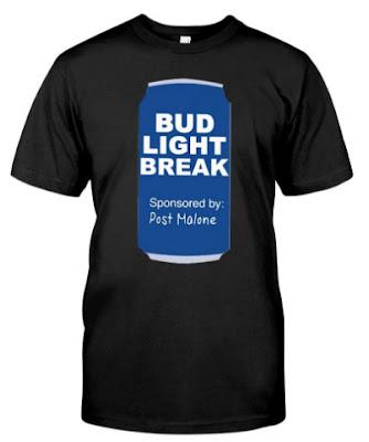 Post Malone Bud Light Break T Shirt