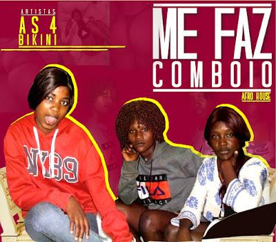 As 4Bikini - Me Faz Comboio (Afro House) Download Mp3