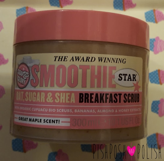 Soap and Glory moothie Star Breakfast Scrub Review