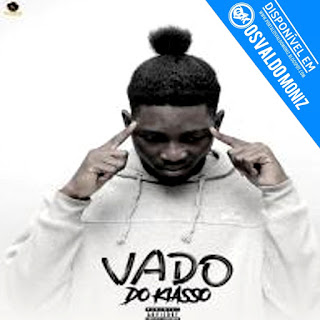 Vado Do Kiasso Feat Os 2 Loucos & Staff Hombembwa - Jardada (Afro House)