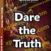 "The story ""Dare the Truth"", let's be sincere with this question"