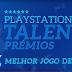 Estão abertas as candidaturas à 4ª edição dos Prémios PlayStation!