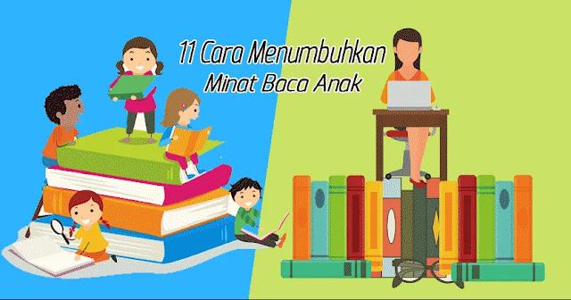 11 Cara Menumbuhkan Minat Baca Anak di Rumah