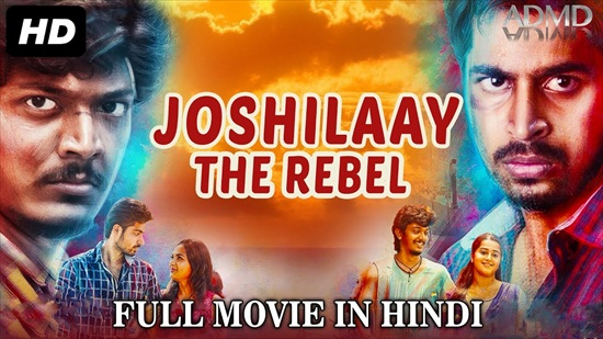 Joshilaay The Rebel 2017 Hindi Dubbed 480p HDRip 350mb