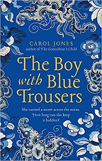 The Boy with Blue Trousers by Carol Jones