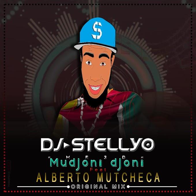 Dj Stèllyo - Mudjoni Djoni( Ft. Alberto Mutcheca) Original mix