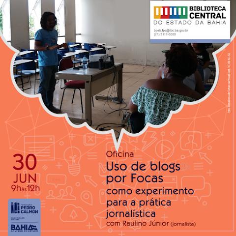 """6ª edição da oficina de uso de blogs por """"focas"""" será realizada neste sábado, 30 de junho"""