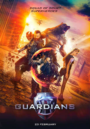 Guardians (2017) Full Hindi Movie Download HDRip 720p