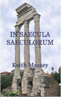 http://www.amazon.com/Saecula-Saeculorum-Keith-Massey-ebook/dp/B00AL3MLDU/ref=sr_1_1?s=digital-text&ie=UTF8&qid=1460338628&sr=1-1&keywords=massey+in+saecula