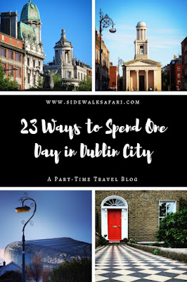 23 ways to spend one day in Dublin City