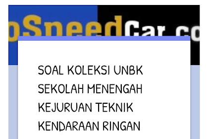 Contoh Soal UNBK Teori Kejuruan SMK Teknik Kendaraan Ringan Sesuai Kisi-Kisi!!