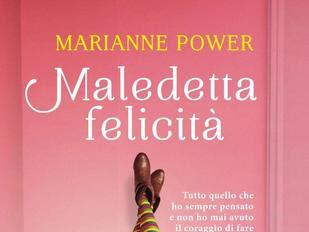 [RECENSIONE] Maledetta felicità di Marianne Power