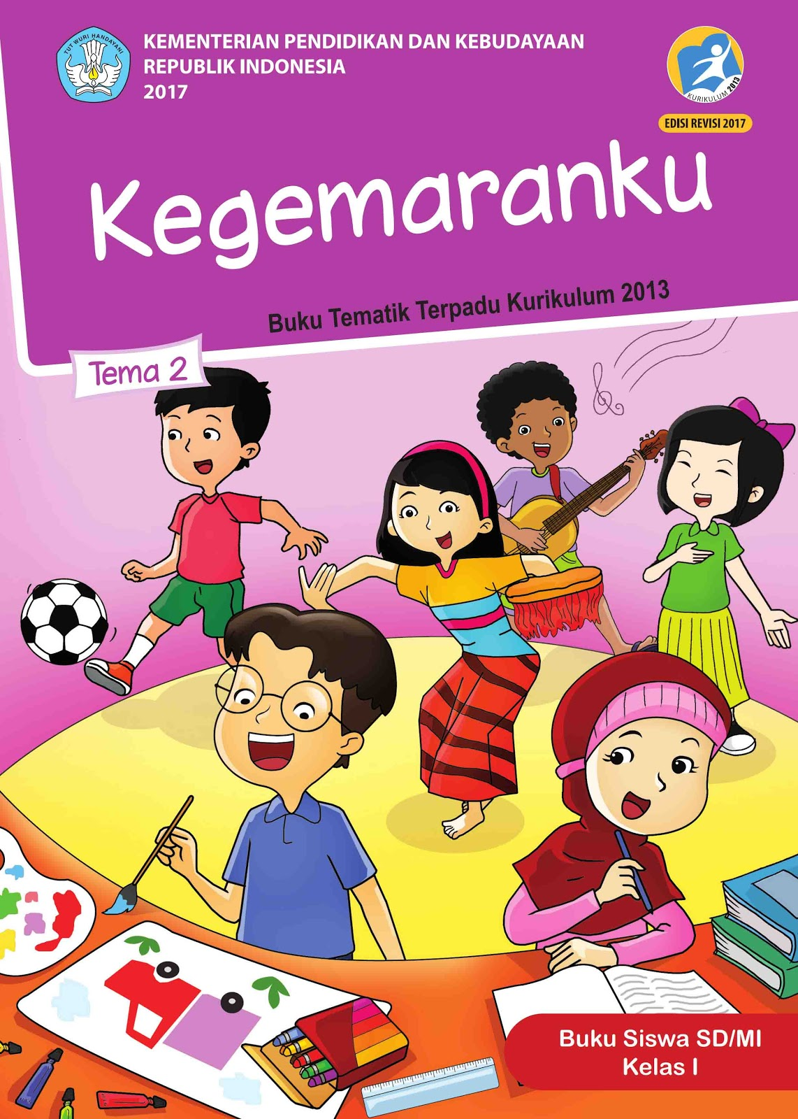 Buku Siswa Kelas 1 Sd Mi Tema 2 Kegemaranku Pdf Sanjayaops