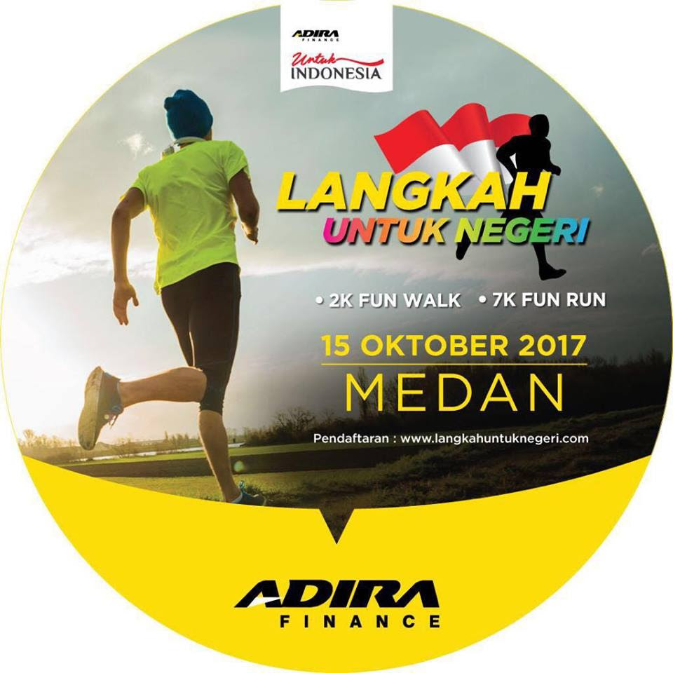 Adira Finance Langkah Untuk Negeri - Medan • 2017