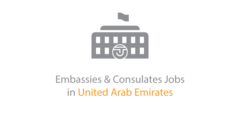 Embassy & Consulate Jobs in the UAE