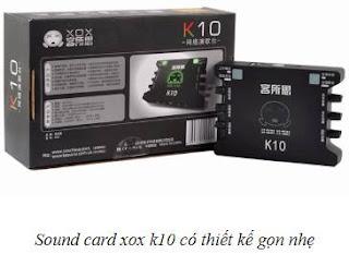 Sound card xox k10 gon nhe