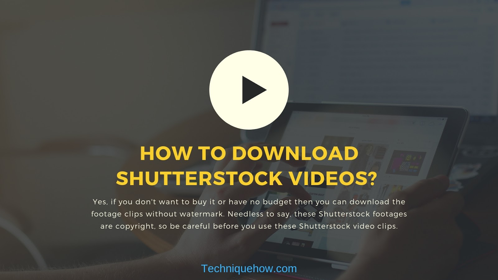How to Download Shutterstock Footage for Free? - Working Method