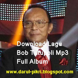 Download Lagu Bob Tutupoli Mp3 Full Album