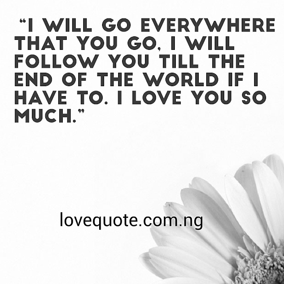 Best I Will Love You Till The End Of Time Quotes